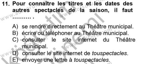 Fransızca 2 Dersi 2012 - 2013 Yılı Dönem Sonu Sınavı 11. Soru 1. Soru