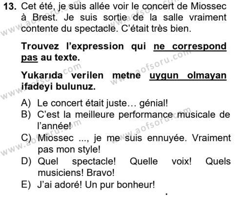 Fransızca 2 Dersi 2012 - 2013 Yılı Dönem Sonu Sınavı 13. Soru 1. Soru