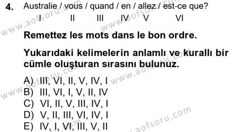 Kültürel Miras ve Turizm Bölümü 2. Yarıyıl Fransızca II Dersi 2013 Yılı Bahar Dönemi Dönem Sonu Sınavı 4. Soru