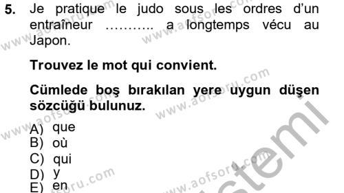 Elektrik Enerjisi Üretim, İletim ve Dağıtımı Bölümü 2. Yarıyıl Fransızca II Dersi 2013 Yılı Bahar Dönemi Dönem Sonu Sınavı 5. Soru