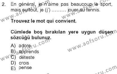 Turizm ve Seyahat Hizmetleri Bölümü 2. Yarıyıl Fransızca II Dersi 2013 Yılı Bahar Dönemi Tek Ders Sınavı 2. Soru