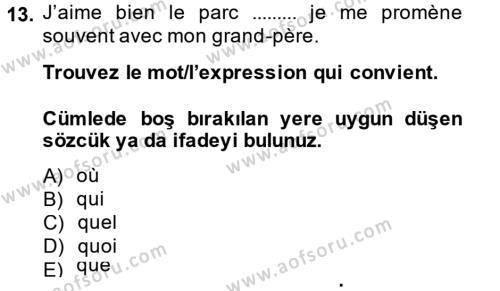 Fransızca 2 Dersi Ara Sınavı Deneme Sınav Soruları 13. Soru