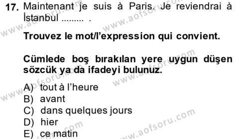 Fransızca 2 Dersi Ara Sınavı Deneme Sınav Soruları 17. Soru