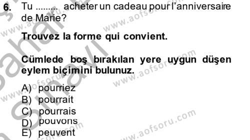 Fransızca 2 Dersi Ara Sınavı Deneme Sınav Soruları 6. Soru