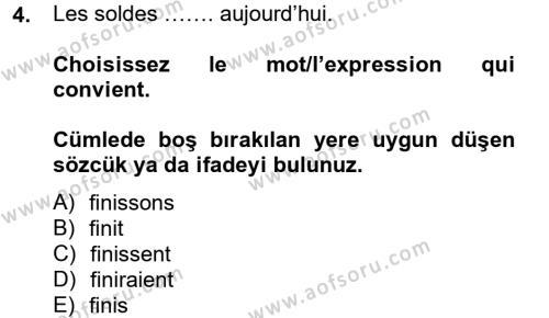 Muhasebe ve Vergi Uygulamaları Bölümü 2. Yarıyıl Fransızca II Dersi 2014 Yılı Bahar Dönemi Tek Ders Sınavı 4. Soru