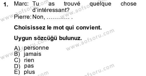 Fransızca 2 Dersi 2014 - 2015 Yılı Ara Sınavı 1. Soru