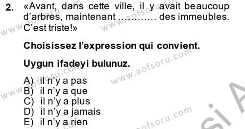 Fransızca 2 Dersi 2014 - 2015 Yılı Dönem Sonu Sınavı 2. Soru