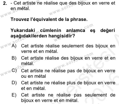 Fransızca 2 Dersi 2015 - 2016 Yılı (Vize) Ara Sınavı 2. Soru