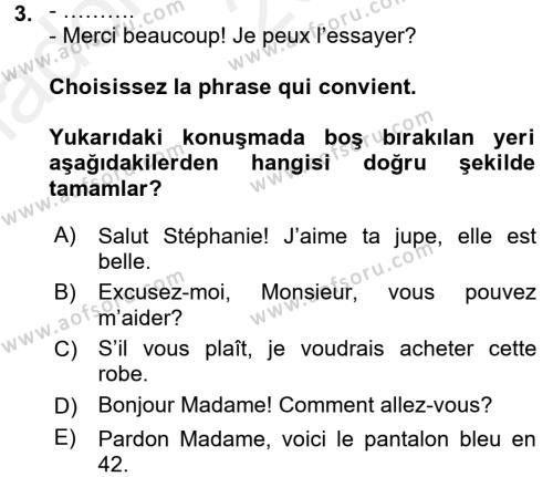 Fransızca 2 Dersi 2015 - 2016 Yılı (Vize) Ara Sınav Soruları 3. Soru