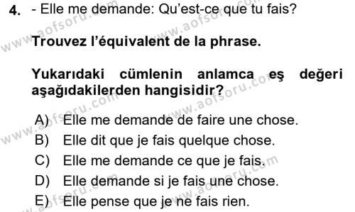 Fransızca 2 Dersi 2015 - 2016 Yılı (Final) Dönem Sonu Sınavı 4. Soru