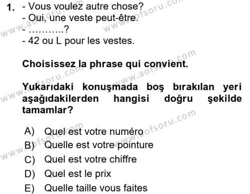 Fransızca 2 Dersi 2016 - 2017 Yılı Ara Sınavı 1. Soru