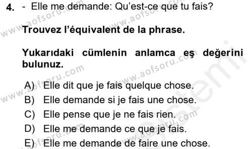 Fransızca 2 Dersi 2017 - 2018 Yılı 3 Ders Sınavı 4. Soru