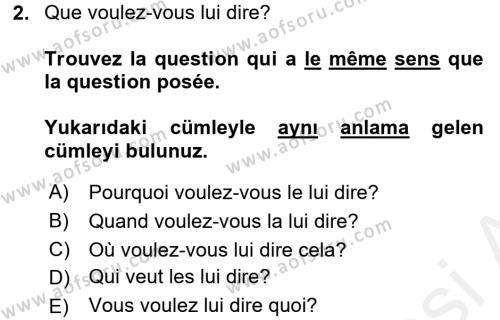 Fransızca 2 Dersi 2017 - 2018 Yılı (Vize) Ara Sınav Soruları 2. Soru