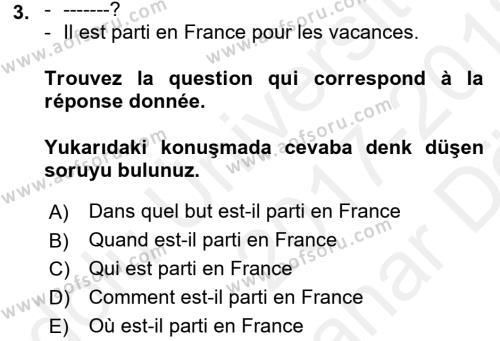 Fransızca 2 Dersi 2017 - 2018 Yılı (Vize) Ara Sınavı 3. Soru