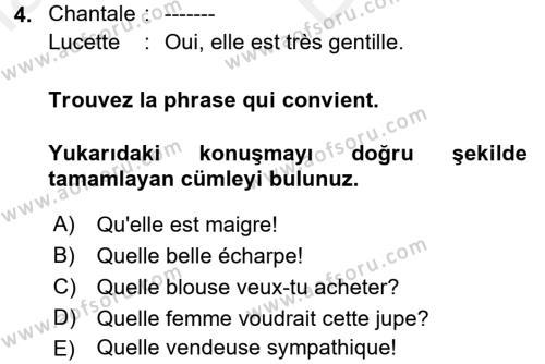 Fransızca 2 Dersi 2017 - 2018 Yılı (Vize) Ara Sınav Soruları 4. Soru