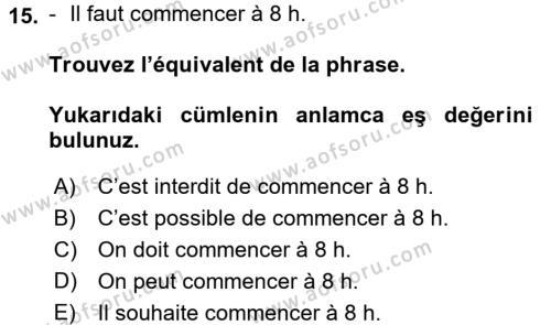 Fransızca 2 Dersi 2017 - 2018 Yılı Dönem Sonu Sınavı 15. Soru 1. Soru