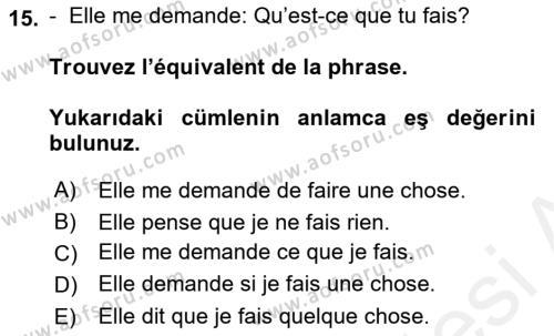 Fransızca 2 Dersi Ara Sınavı Deneme Sınav Soruları 15. Soru