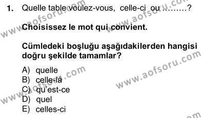 Turizm ve Otel İşletmeciliği Bölümü 4. Yarıyıl Turizm Için Fransızca II Dersi 2013 Yılı Bahar Dönemi Ara Sınavı 1. Soru