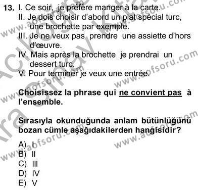 Turizm İçin Fransızca 2 Dersi Ara Sınavı Deneme Sınav Soruları 13. Soru