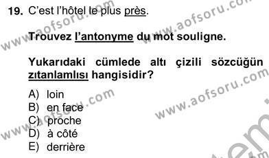 Turizm İçin Fransızca 2 Dersi Ara Sınavı Deneme Sınav Soruları 19. Soru