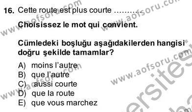 Turizm İçin Fransızca 2 Dersi Ara Sınavı Deneme Sınav Soruları 16. Soru