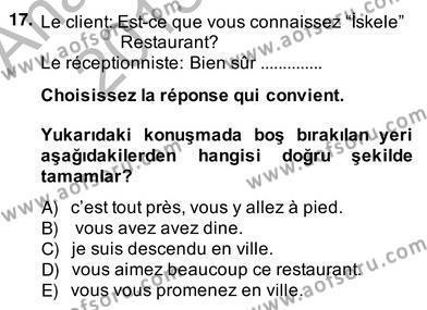 Turizm İçin Fransızca 2 Dersi Ara Sınavı Deneme Sınav Soruları 17. Soru