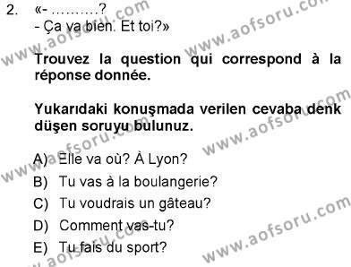 Uluslararası İlişkiler Bölümü 5. Yarıyıl Fransızca I Dersi 2013 Yılı Güz Dönemi Ara Sınavı 2. Soru
