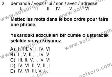 Fransızca 1 Dersi 2012 - 2013 Yılı Dönem Sonu Sınavı 2. Soru