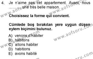 Tarih Bölümü 5. Yarıyıl Fransızca I Dersi 2013 Yılı Güz Dönemi Dönem Sonu Sınavı 4. Soru