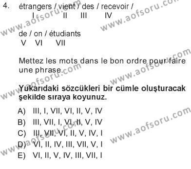Konaklama İşletmeciliği Bölümü 5. Yarıyıl Fransızca I Dersi 2013 Yılı Güz Dönemi Tek Ders Sınavı 4. Soru