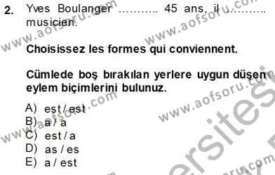 Konaklama İşletmeciliği Bölümü 5. Yarıyıl Fransızca I Dersi 2014 Yılı Güz Dönemi Tek Ders Sınavı 2. Soru