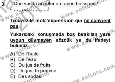 Fransızca 1 Dersi 2013 - 2014 Yılı Tek Ders Sınavı 3. Soru