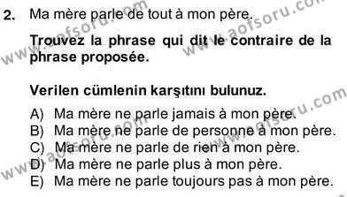 Felsefe Bölümü 6. Yarıyıl Fransızca II Dersi 2014 Yılı Bahar Dönemi Ara Sınavı 2. Soru