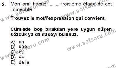 Kamu Yönetimi Bölümü 6. Yarıyıl Fransızca II Dersi 2014 Yılı Bahar Dönemi Tek Ders Sınavı 2. Soru