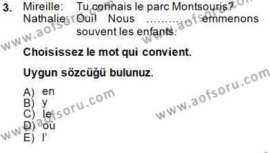 Fransızca 2 Dersi 2014 - 2015 Yılı Dönem Sonu Sınavı 3. Soru