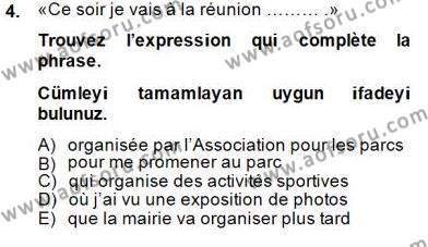 Felsefe Bölümü 6. Yarıyıl Fransızca II Dersi 2015 Yılı Bahar Dönemi Dönem Sonu Sınavı 4. Soru