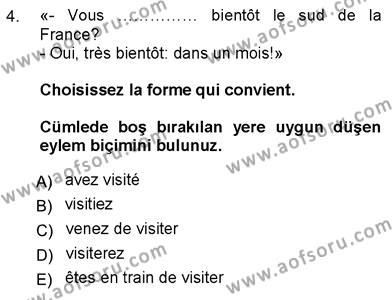 Tarih Bölümü 7. Yarıyıl Fransızca III Dersi 2013 Yılı Güz Dönemi Ara Sınavı 4. Soru