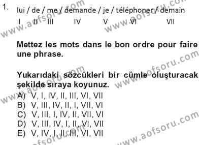 Fransızca 3 Dersi 2012 - 2013 Yılı Tek Ders Sınavı 1. Soru