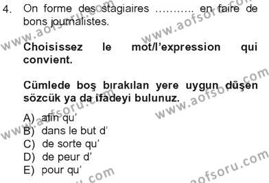 Sosyoloji Bölümü 7. Yarıyıl Fransızca III Dersi 2013 Yılı Güz Dönemi Tek Ders Sınavı 4. Soru