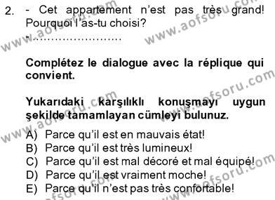 Konaklama İşletmeciliği Bölümü 7. Yarıyıl Fransızca III Dersi 2014 Yılı Güz Dönemi Dönem Sonu Sınavı 2. Soru