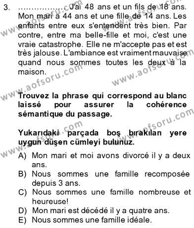 Sosyoloji Bölümü 7. Yarıyıl Fransızca III Dersi 2014 Yılı Güz Dönemi Dönem Sonu Sınavı 3. Soru