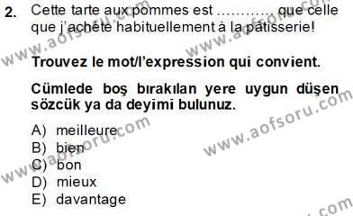 Felsefe Bölümü 7. Yarıyıl Fransızca III Dersi 2014 Yılı Güz Dönemi Tek Ders Sınavı 2. Soru