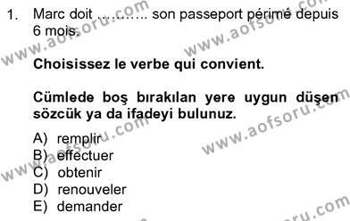Fransızca 4 Dersi 2012 - 2013 Yılı Ara Sınavı 1. Soru