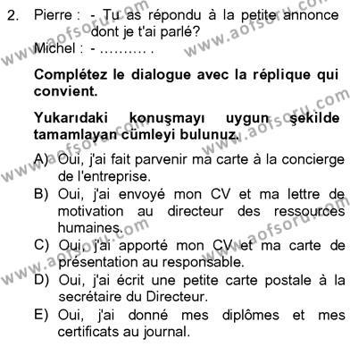 Felsefe Bölümü 8. Yarıyıl Fransızca IV Dersi 2013 Yılı Bahar Dönemi Dönem Sonu Sınavı 2. Soru