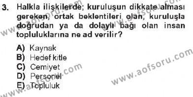 Halkla İlişkiler Dersi 2012 - 2013 Yılı Tek Ders Sınavı 3. Soru