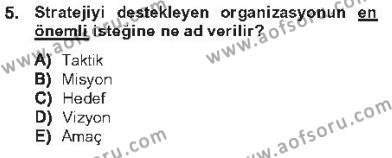 İnsan Kaynakları Yönetimi Bölümü 2. Yarıyıl Halkla İlişkiler Dersi 2013 Yılı Bahar Dönemi Tek Ders Sınavı 5. Soru
