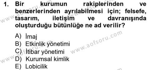 Halkla İlişkiler Dersi 2013 - 2014 Yılı Ara Sınavı 1. Soru