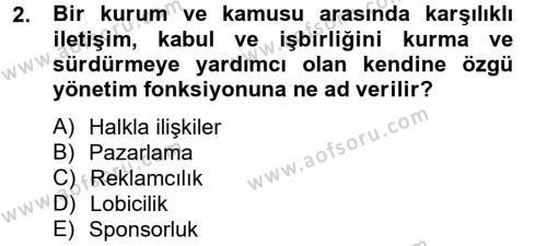 Halkla İlişkiler Dersi 2013 - 2014 Yılı Ara Sınavı 2. Soru