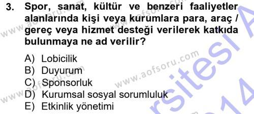 Yerel Yönetimler Bölümü 2. Yarıyıl Halkla İlişkiler Dersi 2014 Yılı Bahar Dönemi Ara Sınavı 3. Soru