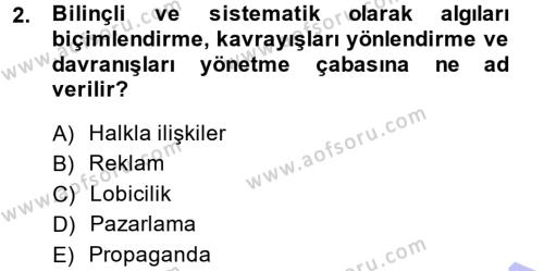 Halkla İlişkiler Dersi 2013 - 2014 Yılı Dönem Sonu Sınavı 2. Soru